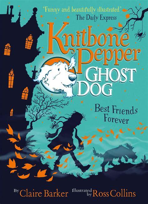 libro the forever puppy an knitbone pepper ghost dog best friends forever allforschool libros juegos y recursos para el