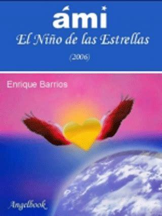 libro ami regresa ami el ni 241 o de las estrellas tres libros completos descargas y mas