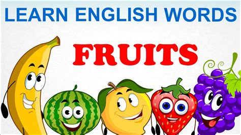 fruits pre school learn words spelling for and toddlers