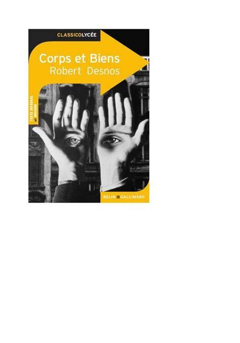 libro corps et biens livre corps et biens robert desnos belin gallimard classico lyc 233 e 9782701197616