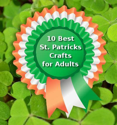 10 best st patrick s day crafts for adults share your craft pinterest patrick o brian