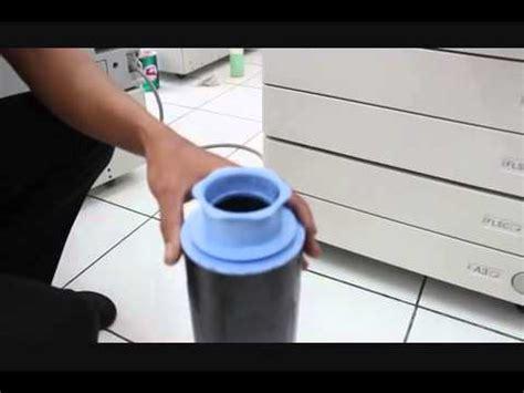 Tinta Fotocopy cara mengisi tinta pada mesin fotocopy canon ir 3045 dan 3235