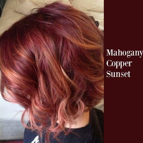 hairstyles with mahogany highlights mahogany copper sunset hair colors pinterest sunset