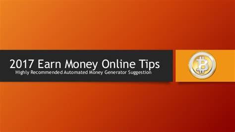 Make Money Online Tips - 2017 earn money online tips