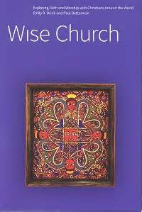new worshiping communities a theological exploration books wise church exploring faith and worship with christians
