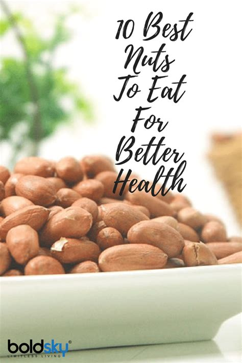 nuts best 10 best nuts to eat for better health boldsky
