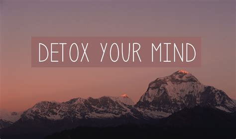 Detoxing Your Mind And detox your mind amazingy magazine