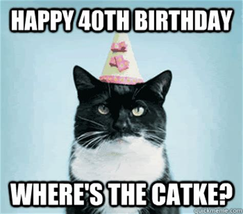 Happy 40th Birthday Meme - funny 40th birthday meme memes