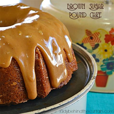 lady behind the curtain brown sugar pound cake easy caramel drizzle