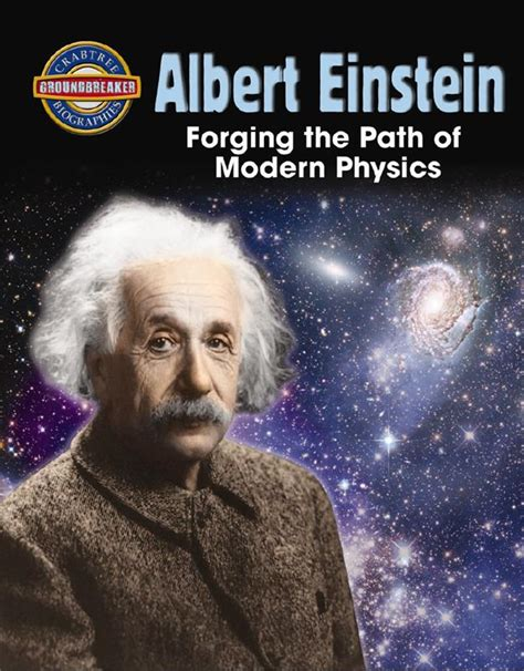 biography einstein book albert einstein forging the path of modern physics