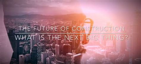 Mba Of The Future by The Future Of Construction Thoughts By Ibrahim Odeh Phd