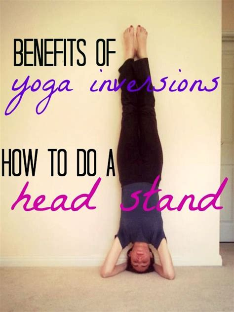 yoga headstand tutorial 17 best images about yoga for health fitness on