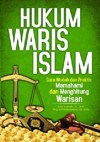 buku hukum waris islam  mudahpraktis memahami