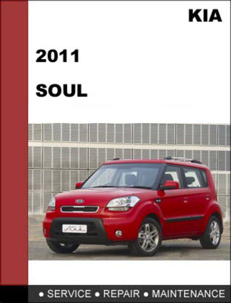 2011 Kia Soul Manual Kia Soul 2011 Technical Worshop Service Repair Manual