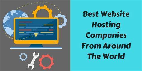 best hosting companies best website hosting companies from around the world 2018
