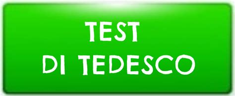 Test Tedesco by Home Language Today Scuola Di Lingue Forl 236 Test