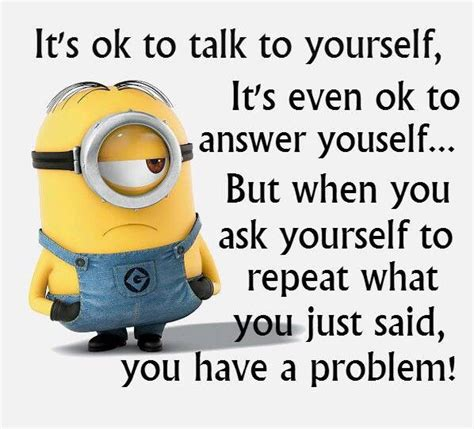 best humor pictures best 50 minions humor quotes quotes words sayings