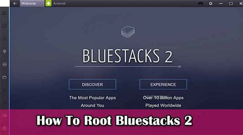 bluestacks kingroot root how to safely root bluestacks 2 emulator updated