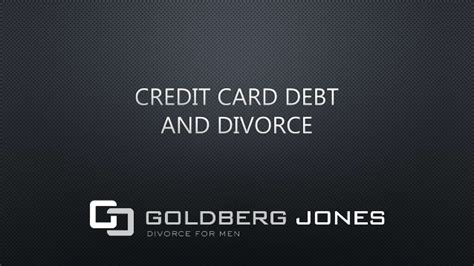 Divorce And Credit by Credit Card Debt And Divorce