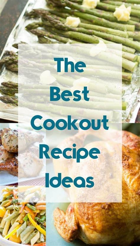 the best cookout recipe ideas 187 or whatever you do