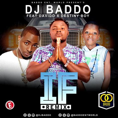 dj xclusive ft davido mp3 download music dj baddo ft davido destiny boy if refix