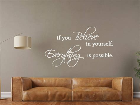 mooie muurstickers woonkamer muursticker quot if you believe in yourself everything is