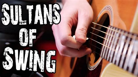 sultans of swing lesson sultans of swing solos by dire straits acoustic guitar