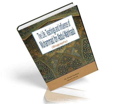 biography of muhammad ibn abdul wahhab pdf jamaal zarabozo language english format pdf pages