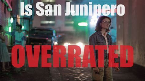 black mirror overrated is san junipero overrated black mirror youtube