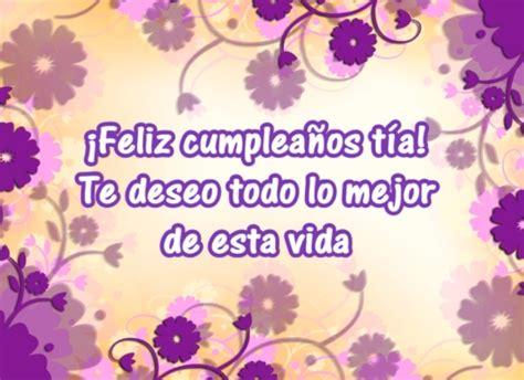imagenes de cumpleaños tia hermosa 161 feliz cumplea 241 os t 237 a te deseo todo lo mejor de esta vida