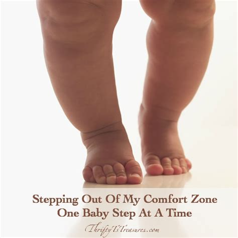 how to get out of my comfort zone stepping out of my comfort zone one baby step at a time