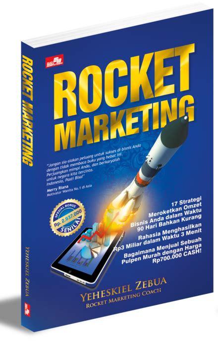 inspirasi marketing dari buku rocket marketing yeheskiel