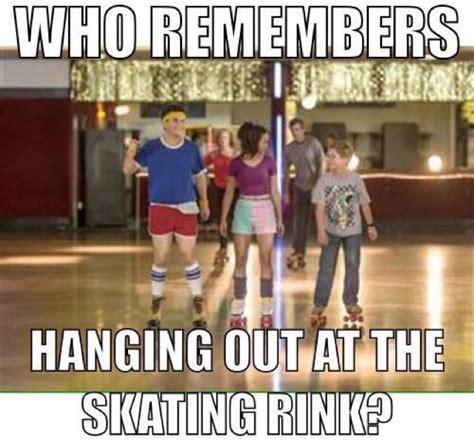 Skating Memes - who remembers hanging out at the skating rink