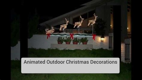 outdoor animated decorations for chirstmas