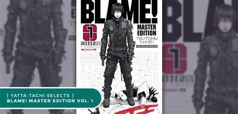 blame 01 master edition september 2016 manga releases 187 yatta tachi