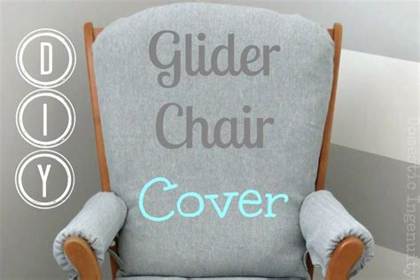 Glider Chair Cover by Diy Glider Chair Cover