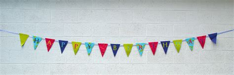 How To Make A Happy Birthday Banner Of Paper - how to make a fabric happy birthday banner using a cricut