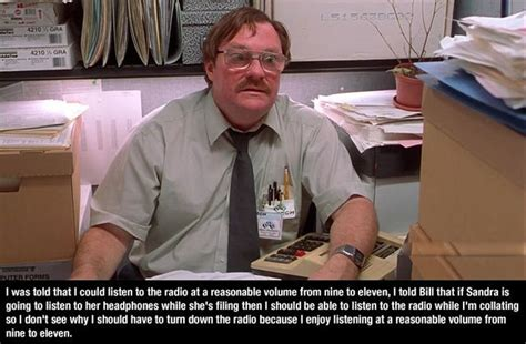 Kaos Theater Best Quality Dt24 best quotes from office space quotesgram