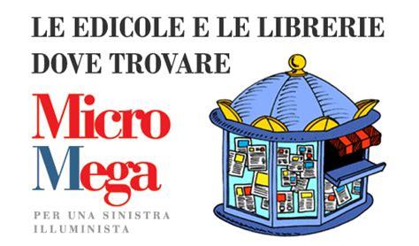 librerie feltrinelli srl dove trovare micromega micromega micromega