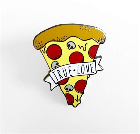 Pizza Lover 1000 ideas about my true on my for