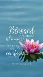 Comfort To Those Who Mourn by Blessed Are Those Who Mourn For They Shall Be Comforted