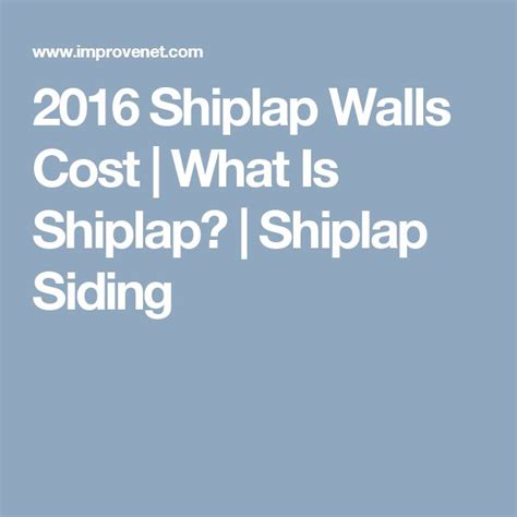 How Expensive Is Shiplap 17 Best Ideas About Shiplap Siding On Brick