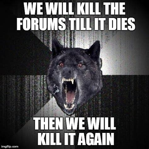Wolf Meme - insanity wolf meme
