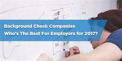 Top Background Check Companies For Employers Best Background Check Services For Employers Background Ideas