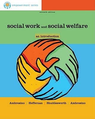 empowerment series introduction to social work and social welfare empowering cole empowerment series social work and social