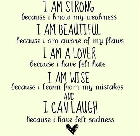 because i am i am strong because i my weakness quotes and