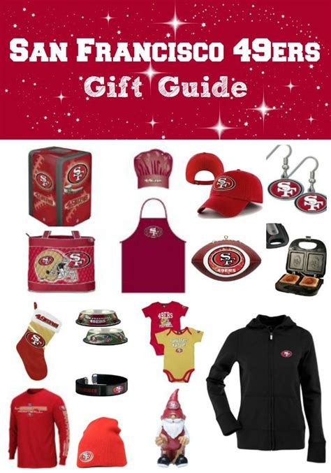 gifts for 49ers fans san francisco 49ers gift guide gift list gift guide and