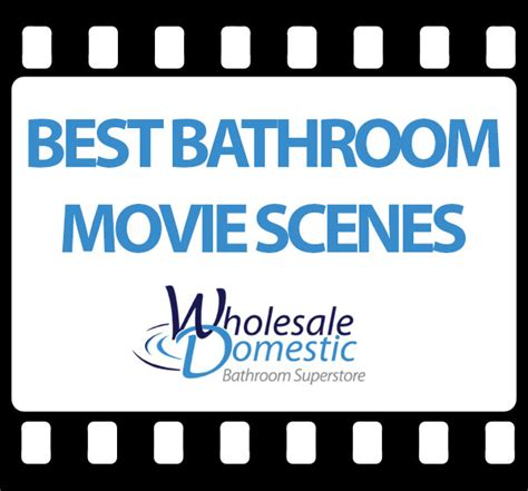 best bathroom scenes wholesale domestic bathroom blog iconic bathroom movie scenes