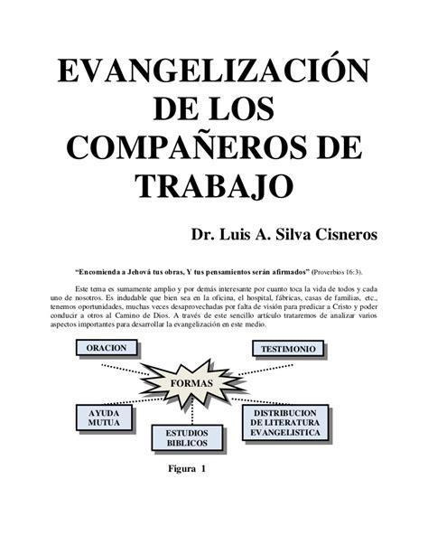 la evangelizacion como compartir evangelizaci 211 n de los compa 209 eros de trabajo libro como alcanzar a o