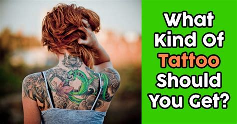 tattoo quiz you should get what kind of tattoo should you get quizdoo